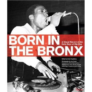 Born in the Bronx: A Visual Record of the Early Days of Hip Hop