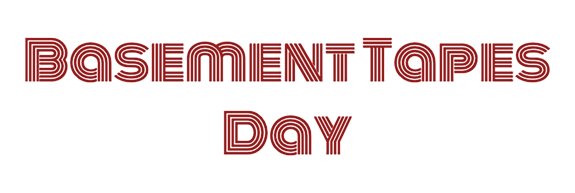 Basement Tapes Day Logo